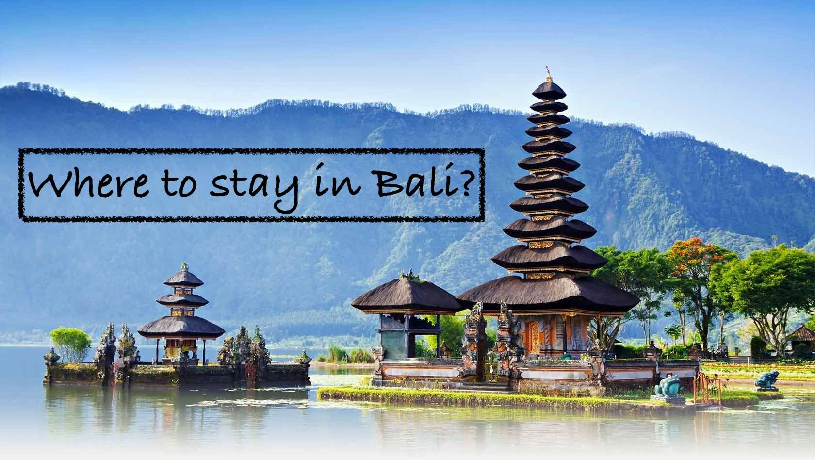 Where to stay in bali indonesia for Bali places to stay